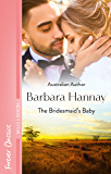 The Bridesmaid's Baby (Baby Steps to Marriage... Book 2)