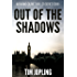 Out of the Shadows: (Akira and Deane Series Book 1)