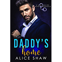 Daddy's Home: A Billionaire Romance (English Edition)