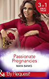 Passionate Pregnancies: Enticed by His Forgotten Lover / Wanted by Her Lost Love / Tempted by Her Innocent Kiss (Mills & Boon By Request)