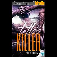 Tattoo Killer (A Tattoo Crimes Novel Book 1) (English Edition)