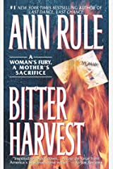 Bitter Harvest: A Womans Fury A Mothers Sacrifice Kindle Edition