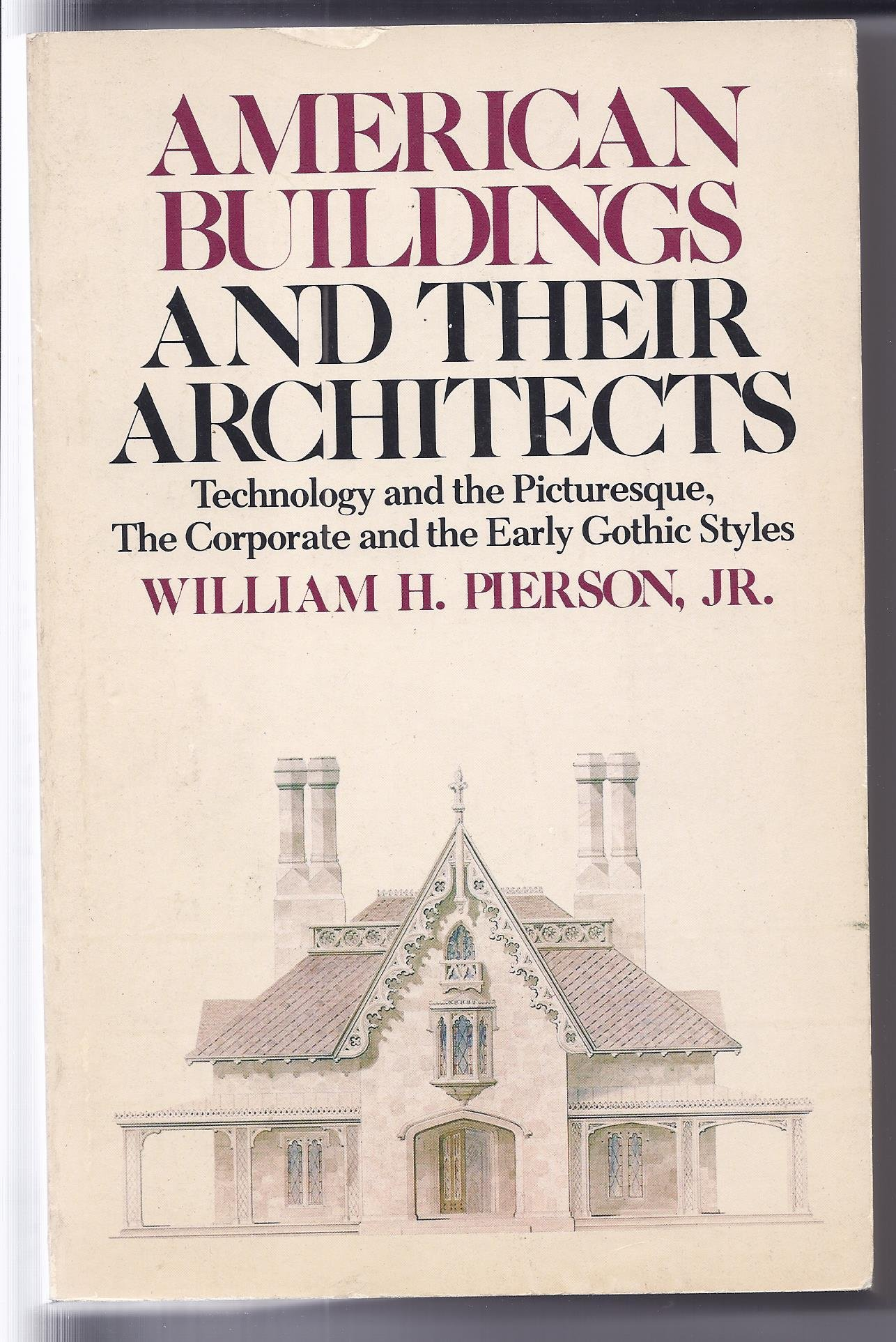 AMERICAN BUILDINGS AND THEIR ARCHITECTS: Technology and the ...