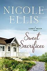 Sweet Sacrifices: A Candle Beach Novel (Candle Beach series Book 8) Kindle Edition