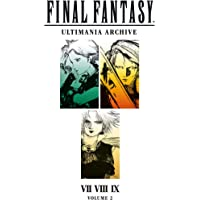 Final Fantasy Ultimania Archive: VII, VIII, IX