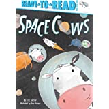 Space Cows (Ready-to-Reads)