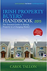 Irish Property Buyers' Handbook 2015 Kindle Edition