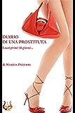 Diario di una prostituta: I suoi primi 30 giorni...