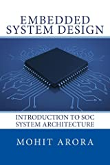 Embedded System Design: Introduction to SoC System Architecture Kindle Edition