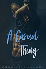 A Casual Thing Kindle Edition