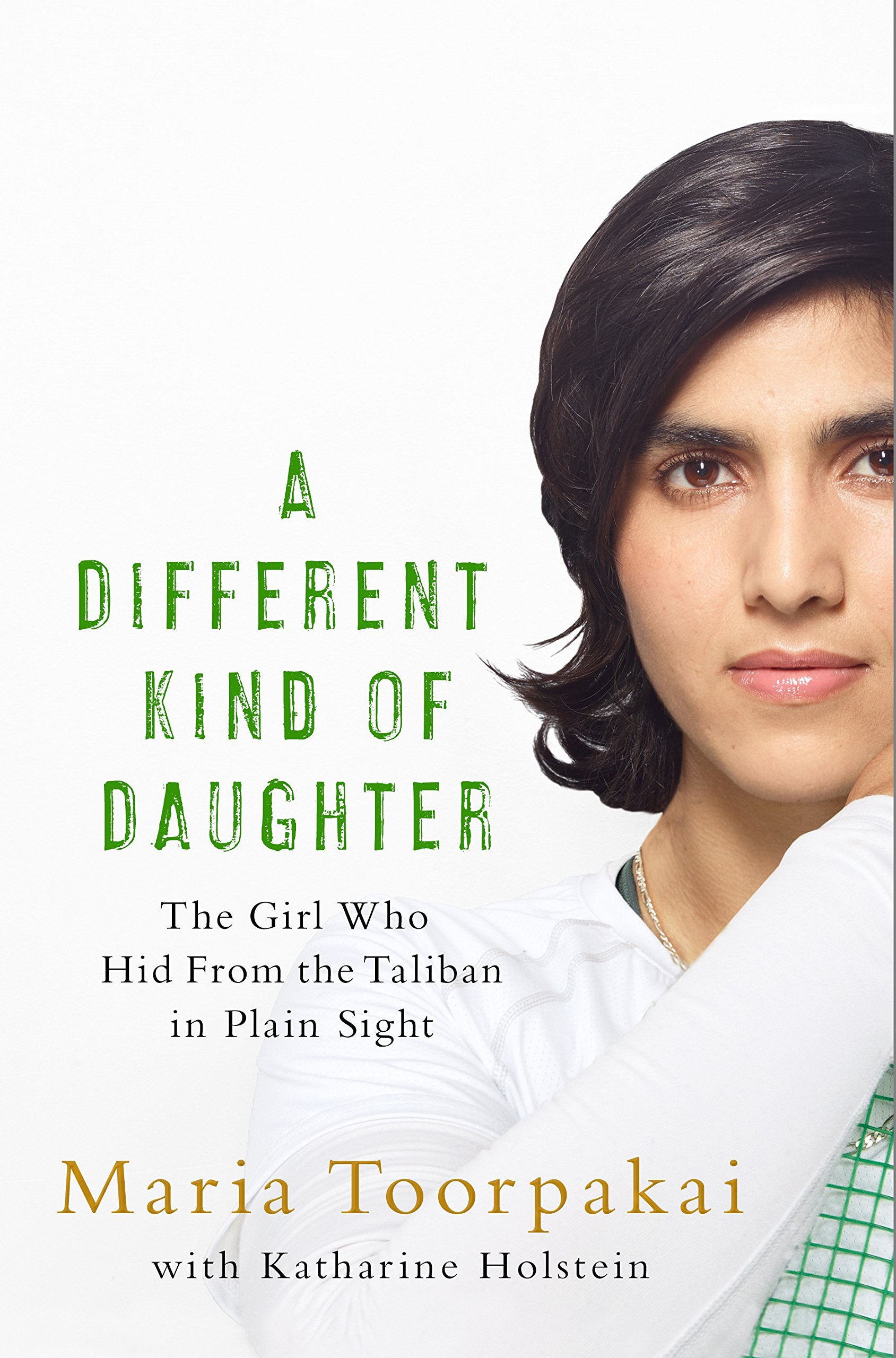 A Different Kind of Daughter: The Girl Who Hid From the Taliban in Plain Sight