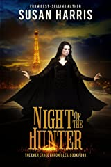 Night of the Hunter (The Ever Chace Chronicles Book 4) Kindle Edition