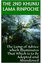 The Lamp of Advice which Illuminates That Which is to Be Adopted and Abandoned Kindle Edition