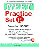 NEET Practice Set (15 Papers) Physics/Chemistry/Biology (First Edition 2017)