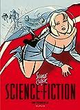 Science-Fiction - Intégrale - tome 0 - Intégrale science fiction Serge Clerc