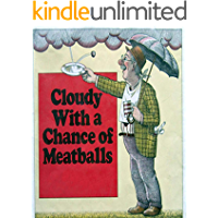 Cloudy With a Chance of Meatballs: Children's classic picture book