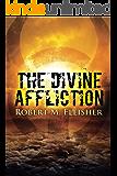 The Divine Affliction