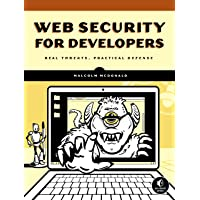 Web Security For Developers: Real Threats, Practical Defense