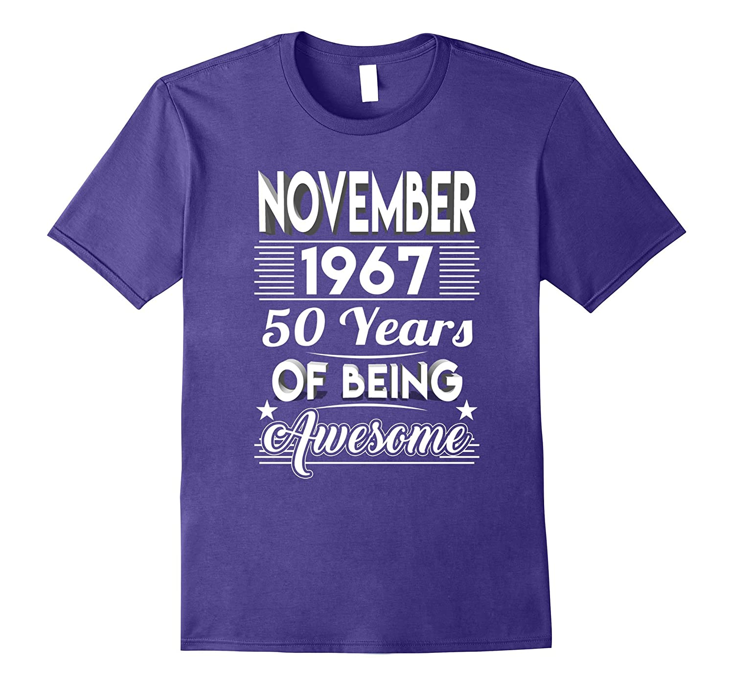 November 1967 50 Years Of Being Awesome Shirt-CD