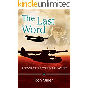 The Last Word: A Novel Of The War In The Pacific