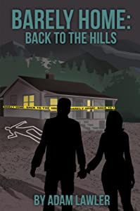 Barely Home: Back to the Hills (Barely (Carter and Connie) Book 2)