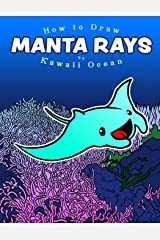 How to Draw Manta Rays by Kawaii Ocean Paperback