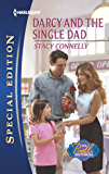Darcy and the Single Dad: A Single Dad Romance (The Pirelli Brothers Book 1)