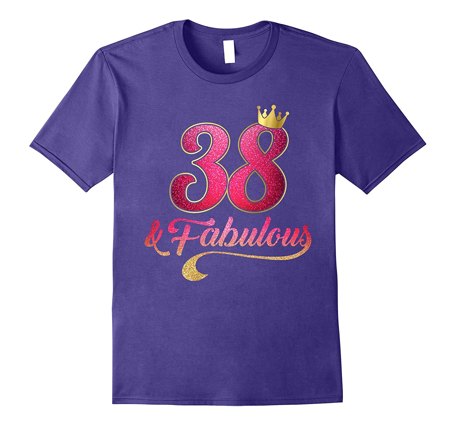 38 Birthday Women Fabulous T-Shirt-TD