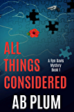 All Things Considered: A Ryn Davis Mystery (Ryn Davis Mystery Series Book 1)