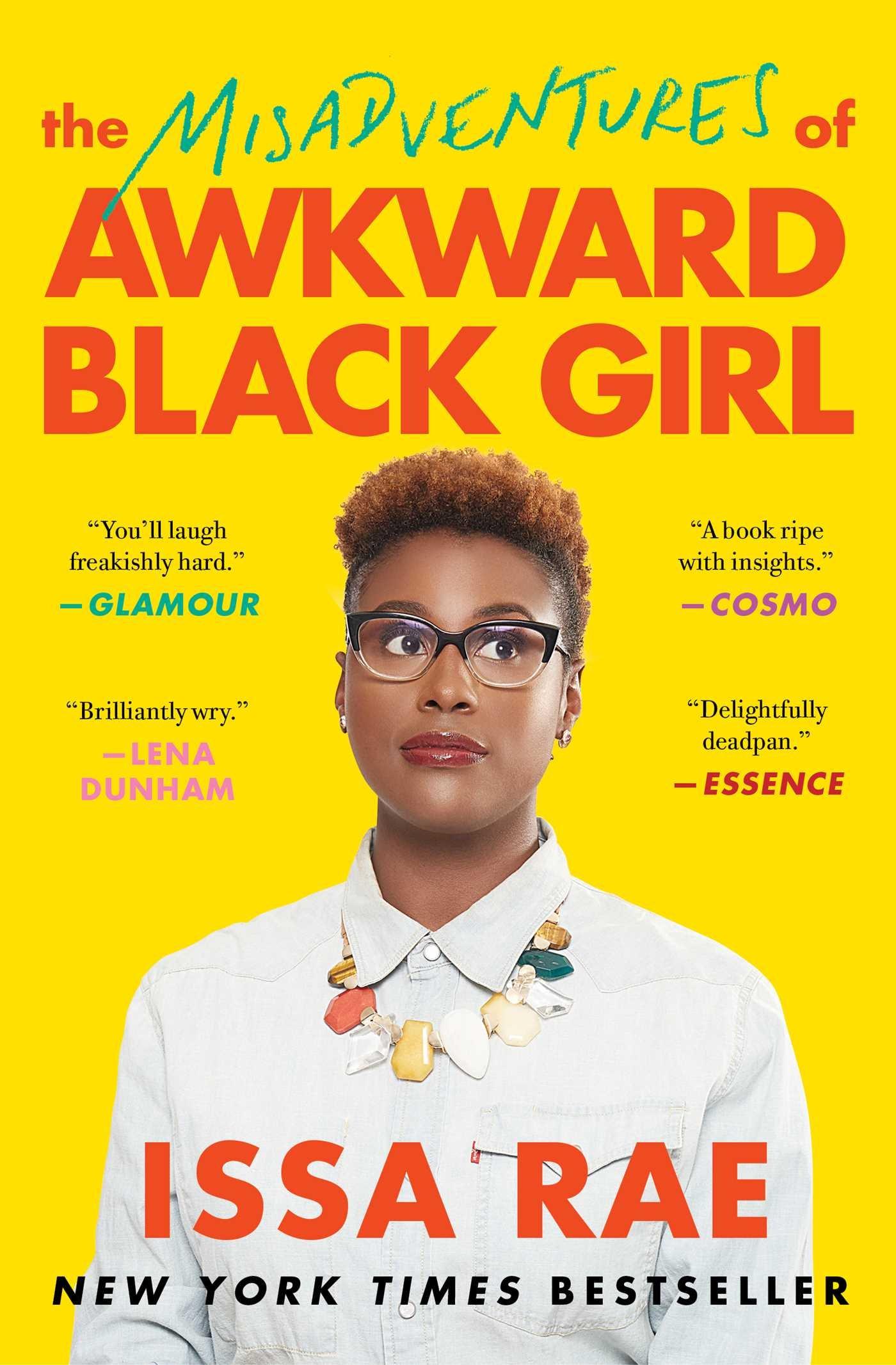 The Misadventures of Awkward Black Girl: Rae, Issa: 9781476749075:  Amazon.com: Books