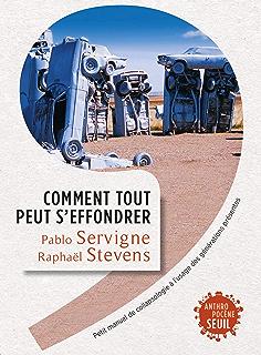 Une autre fin du monde est possible (Anthropocène) (French Edition ...