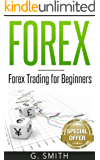 Forex: Forex Trading for Beginners (Stock Market Investing Series Book 4) (English Edition)