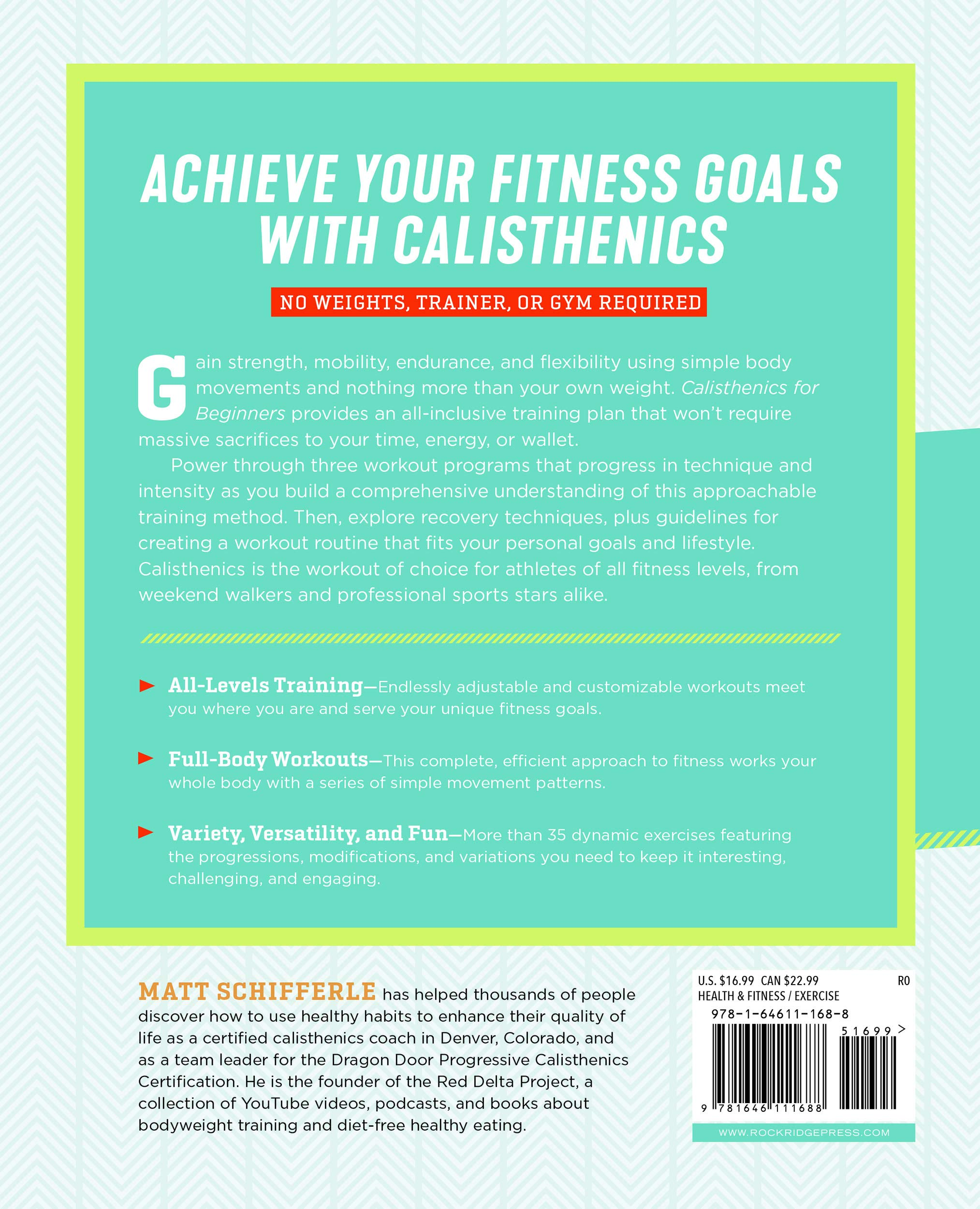 Calisthenics for Beginners: Step-By-Step Workouts to Build ...