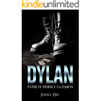 Dylan: Entre el deber y la pasión
