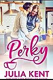 Perky (The Do-Over Series Book 2)