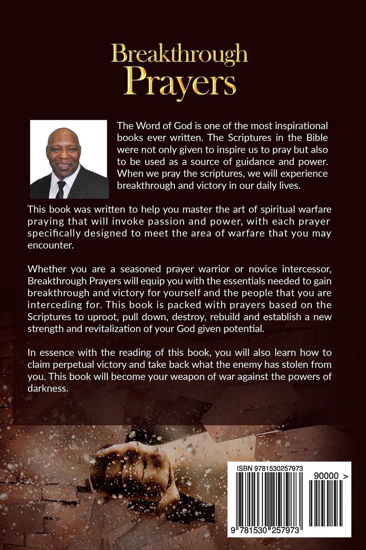 Breakthrough Prayers: Prayers That Bring Supernatural Breakthrough