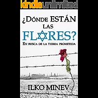 ¿Dónde están las flores?: En busca de la