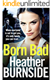 Born Bad: Gritty first book in the new Manchester crime trilogy