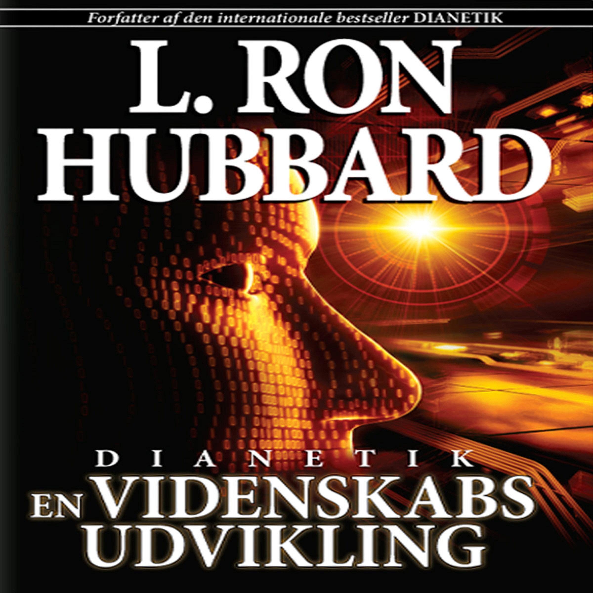 Dianetik: En Videnskabs Udvikling [Dianetics: The Evolution of a Science, Danish Edition]
