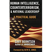 Human Intelligence, Counterterrorism and National Leadership