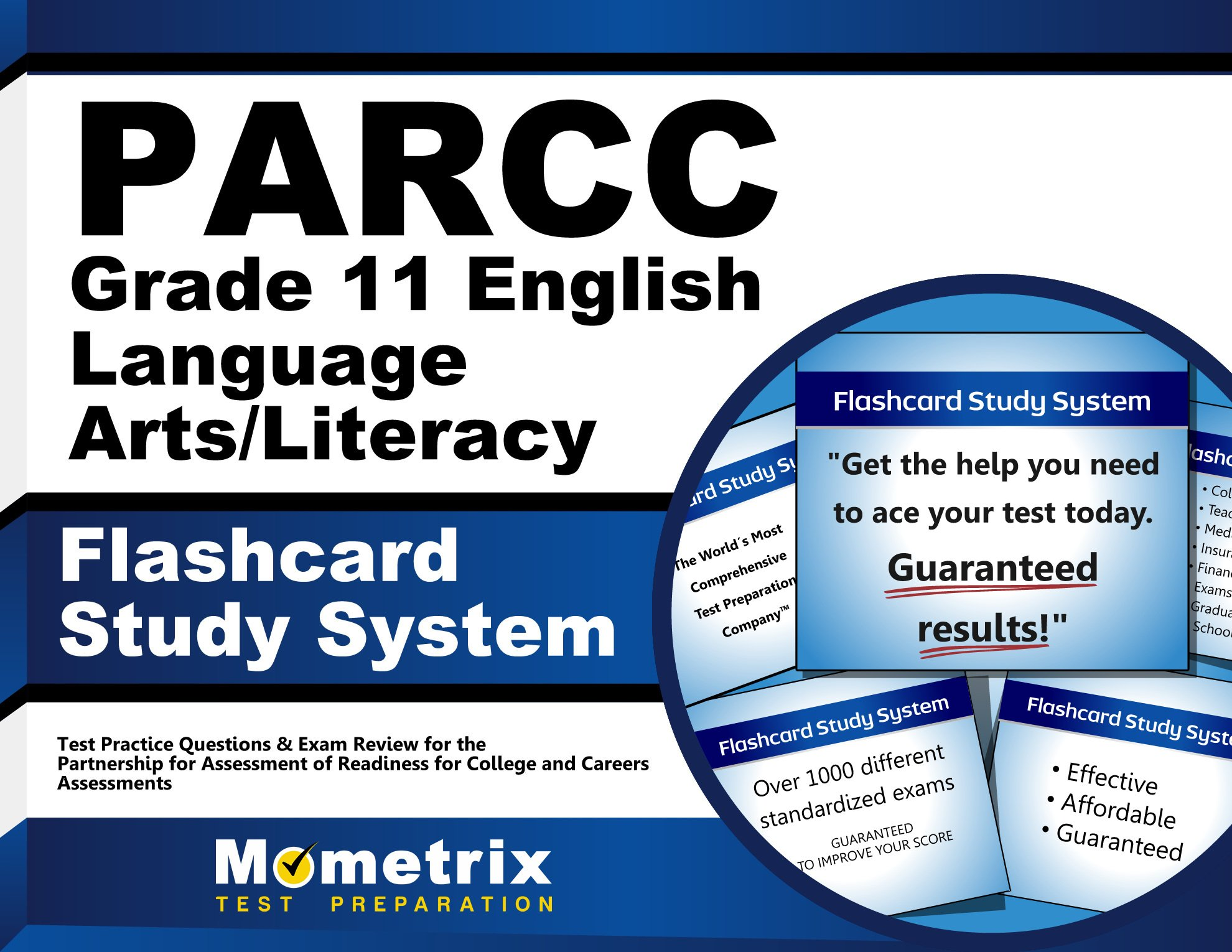 PARCC Grade 11 English Language Arts/Literacy Flashcard Study System: PARCC Test Practice Questions & Exam Review for the Partnership for Assessment ... for College and Careers Assessments (Cards)