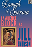 Enough of Sorrow (The Jill Emerson Novels Book 3)