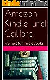 Amazon Kindle und Calibre: Freiheit für Ihre eBooks