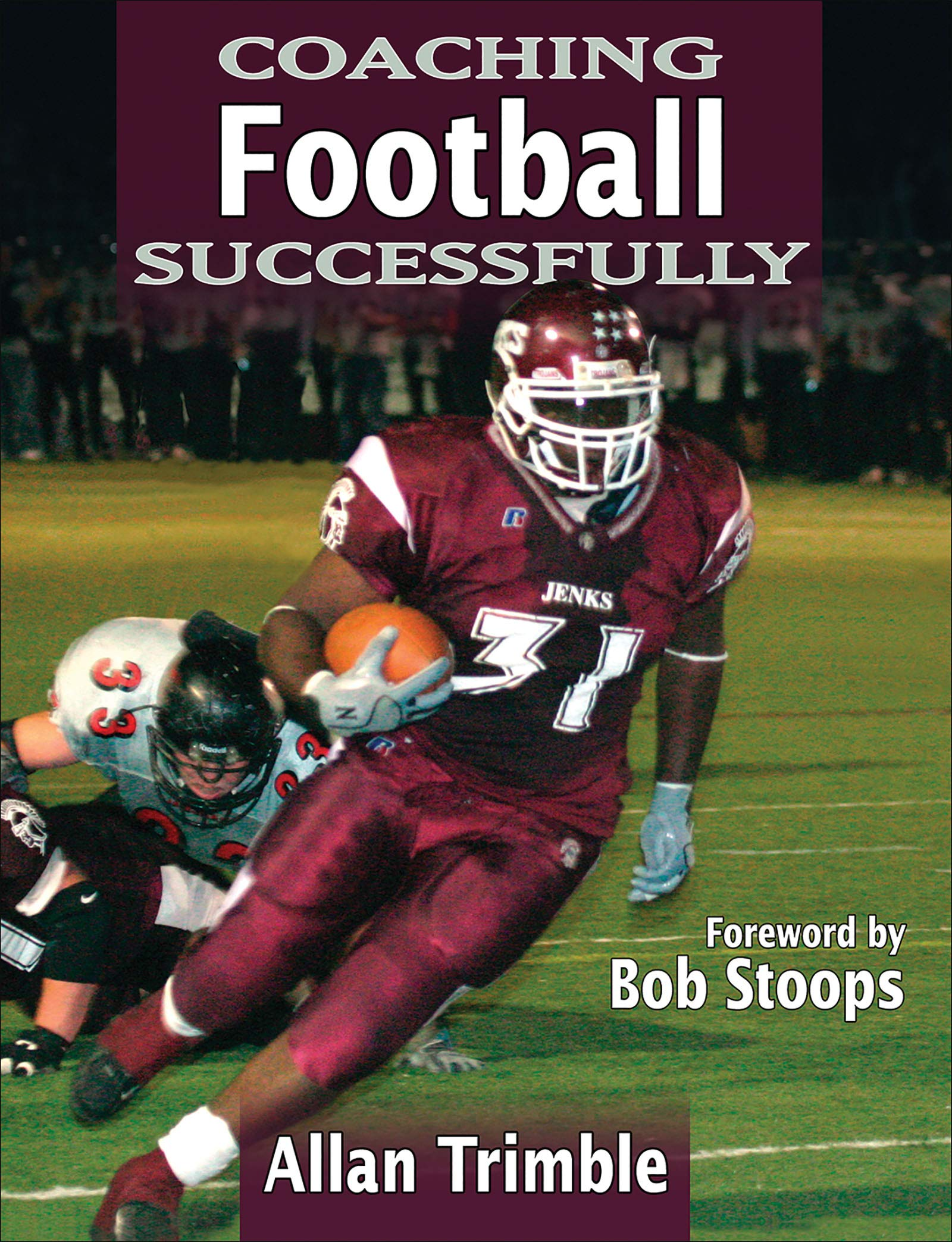 Coaching Football Successfully (Coaching Successfully Series)