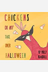 Chickens Do Not Take Over Halloween Kindle Edition