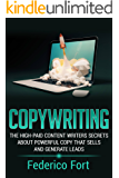 Copywriting: The High-Paid Content Writers Secrets About Powerful Copy That Sells And Generate Leads (English Edition)