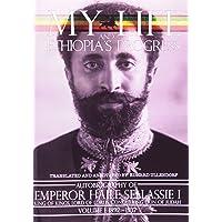 My Life and Ethiopia's Progress: The Autobiography of Emperor Haile Sellassie I (Volume 1) (My Life and Ethiopia's Progress) (My Life and Ethiopia's Progress)