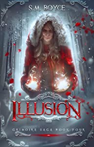 Illusion: an Epic Fantasy Adventure (The Grimoire Saga Book 4)