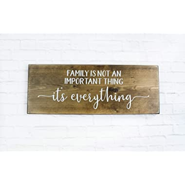Dark Walnut Family Is Everything Wood Sign, Farmhouse Wooden Quote Wall Decor