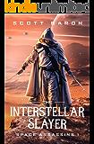 The Interstellar Slayer: Space Assassins 1